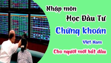 Photo of Học đầu tư chứng khoán cho người mới bắt đầu (Bài 1)
