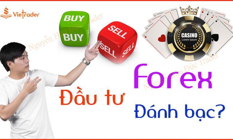 Photo of Forex đầu tư hay đánh bạc? (Bài 17)