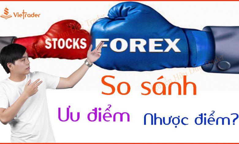 So-sanh-Forex-vs-Chung-khoan