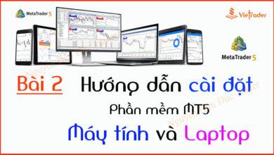 Photo of Hướng dẫn cài đặt phần mềm MT5 trên Máy tính và Laptop (Bài 1)