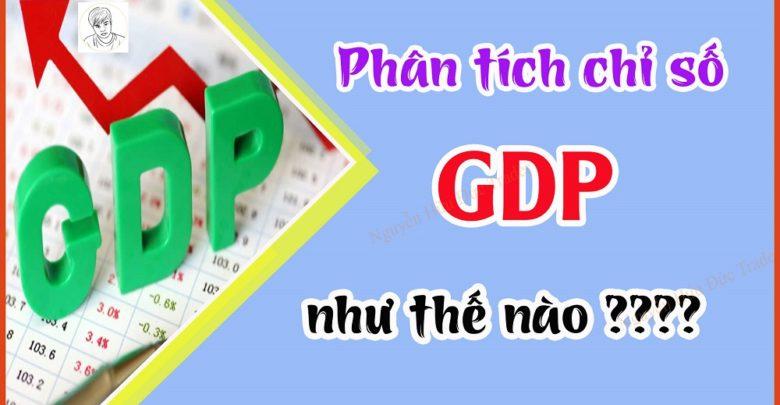 Photo of Phân tích chỉ số GDP như thế nào?