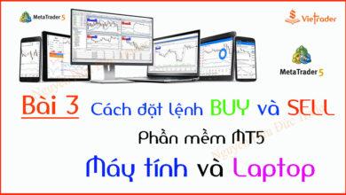 Photo of Hướng dẫn đặt lệnh Mua và Bán trên phần mềm MT5 chi tiết (Bài 3)