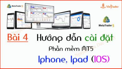 Photo of Hướng dẫn cài đặt phần mềm MT5 trên điện thoại Iphone, Ipad, IOS (Bài 4)