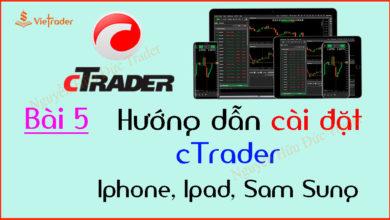 Photo of Hướng dẫn cài đặt cTrader trên điện thoại Iphone, Ipad, Sam Sung, IOS, Android (Bài 5)