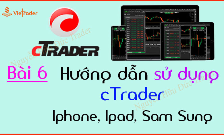 Huong-dan-su-dung-cTrader-tren-dien-thoai