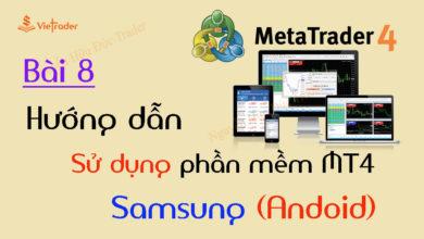 Photo of Hướng dẫn sử dụng phần mềm MT4 trên điện thoại Android (Bài 8)