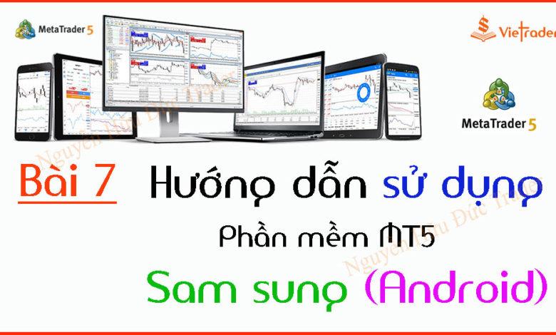 Huong-dan-su-dung-phan-mem-MT5-tren-dien-thoai-Android
