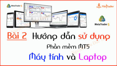 Photo of Hướng dẫn sử dụng phần mềm MT5 trên Máy tính và Laptop (Bài 2)