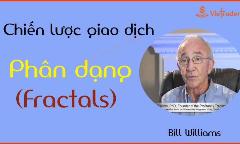 Photo of Chiến lược giao dịch phân dạng (Fractals) – Bill Williams