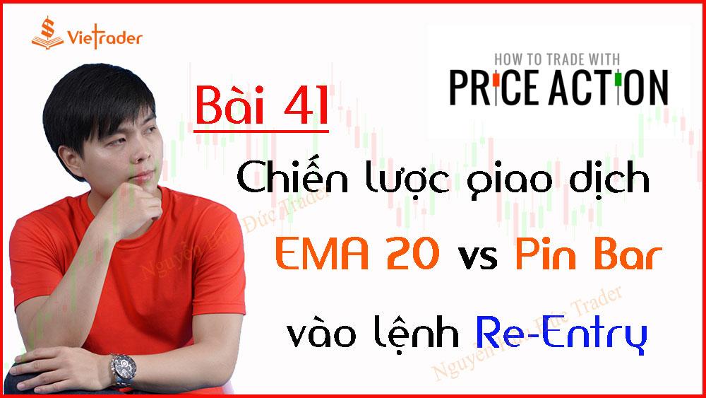 Photo of Chiến lược giao dịch EMA 20 kết hợp Pin Bar vào lệnh Re Entry – Price Action (Bài 41)