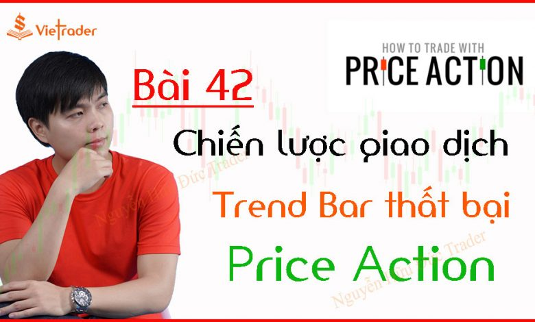 Chien-luoc-giao-dich-Trend-Bar-that-bai-Price-Action