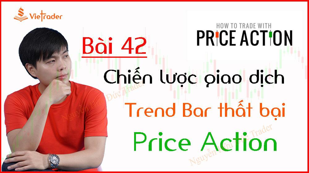 Photo of Chiến lược giao dịch Price Action tốt – Trend Bar thất bại (Bài 42)