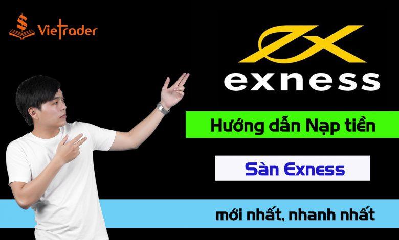 Photo of Hướng dẫn nạp tiền sàn Exness mới nhất 2020
