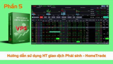 Photo of Hướng dẫn sử dụng hệ thống giao dịch Phái sinh (HomeTrade) tốt nhất thị trường (Phần 5)