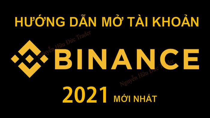 Photo of Hướng dẫn mở tài khoản sàn Binance mới nhất 2021