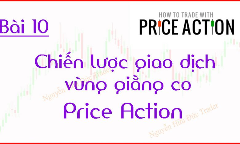 Chien-luoc-giao-dich-vung-giang-co-Price-Action